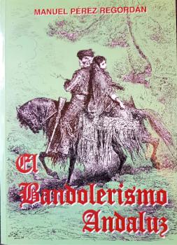 Libro Bandolerismo Andaluz